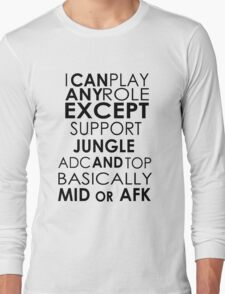 I Can Play Any Role Long Sleeve T-Shirt