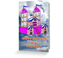 Happy Birthday to a Princess Greeting Card