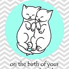 Congratulations on the birth of your twins! by Micklyn2