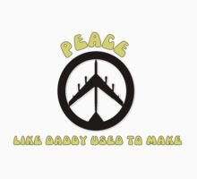 Peace - Like Daddy Used To Make by Dennis Maida