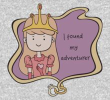 I Found My Adventurer - Princess Adventure Time by Christina Smith