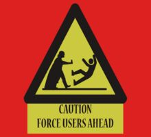 Caution- Force Users Ahead by ori-STUDFARM