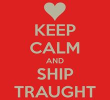 Keep Calm and Ship Traught Tee by Niamh Anna Wilson