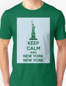 Keep Calm And New York New York Unisex T-Shirt
