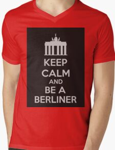 Keep Calm And Be A Berliner Mens V-Neck T-Shirt