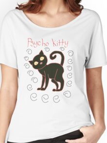 psycho kitty Women's Relaxed Fit T-Shirt