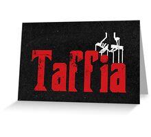 Taffia Welsh Mafia  Greeting Card