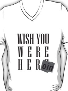 Wish You Were Heroin T-Shirt