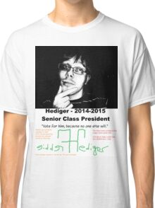 Freddie Hediger Campaign Classic T-Shirt