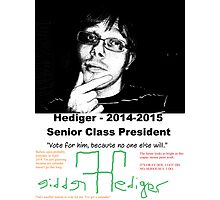 Freddie Hediger Campaign Photographic Print