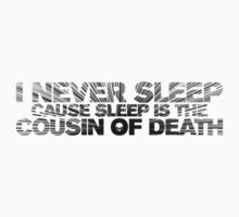 I Never Sleep (Nas) Quotable (for light shirts) by Bob Buel