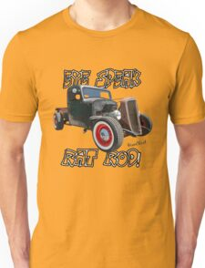 EYE SPEAK RAT ROD! Unisex T-Shirt