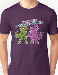 No Naked Raptors T-Shirt