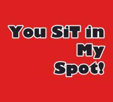 Sit in my spot by VirtualMan
