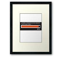 RAM Design Loading That's how I roll Plate #65 Framed Print