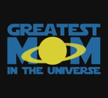 Greatest Mom In The Universe by BrightDesign