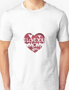 i love you mom mothers day gift T-Shirt