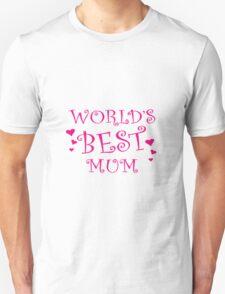 Worlds Best mum love mothers day gift T-Shirt
