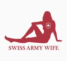 Swiss Army Wife by Daygers