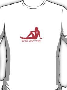Swiss Army Wife T-Shirt