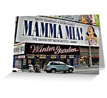 Mamma Mia, Winter Garden Theatre, Times Square, NYC Greeting Card