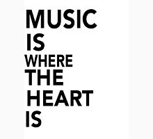 Music is Where the Heart is Unisex T-Shirt