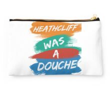 Heathcliff Was A Douche Studio Pouch