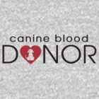 Canine Blood Donor by fatdogcreatives