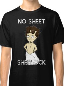 No sheet, Sherlock! Classic T-Shirt