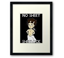 No sheet, Sherlock! Framed Print