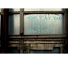 Take Back Your Love of Freedom Photographic Print