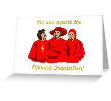 Spanish Inquisition Greeting Card