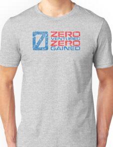 Zero Ventured Zero Gained Patriotic Numero Unisex T-Shirt