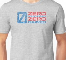 Zero Ventured Zero Gained Patriotic Numero Unisex T-Shirt