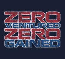 Zero Ventured Zero Gained Patriotic by Zero Dean