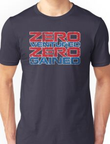 Zero Ventured Zero Gained Patriotic Unisex T-Shirt