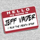 I'm Jeff Vader Pocket Location by Wislander