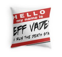 I'm Jeff Vader  - Other Throw Pillow