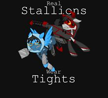 Real Stallions Wear Tights Unisex T-Shirt