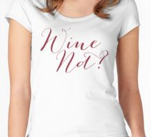 Wine Not? Merlot Color Women's Fitted Scoop T-Shirt