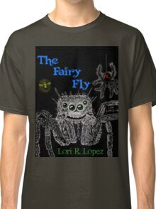 THE FAIRY FLY Classic T-Shirt