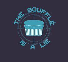 The Soufflé is a Lie Unisex T-Shirt