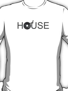House Vinyl T-Shirt