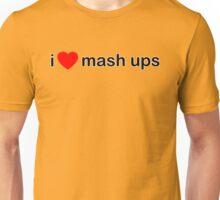 I Love Mash Ups Unisex T-Shirt