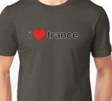 I Love Trance Unisex T-Shirt