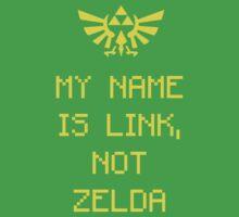 My Name is Link, Not Zelda by Zapdosman