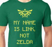 My Name is Link, Not Zelda Unisex T-Shirt