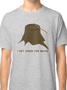 I Got Vinyl Wood Classic T-Shirt