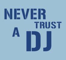 Never Trust A DJ Kids Tee