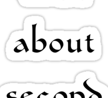 What About Second Breakfast? Sticker